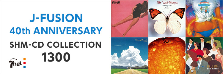 J-FUSION 40th ANNIVERSARY SHM-CD COLLECTION 1300