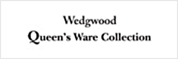 WEDGWOOD Queen's Ware Collection(ウエッジウッドクイーンズウェアコレクション)