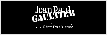 Jean Paul GAULTIER FOR SEPT PREMIERES