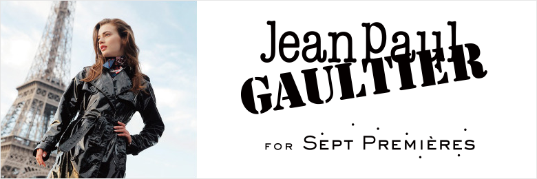 Jean Paul GAULTIER for SEPT PREMIERES セットプルミエ