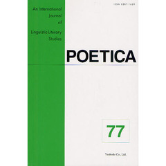 POETICA An International Journal of Linguistic‐Literary Studies 77