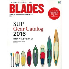 BLADES STAND UP PADDLE BOARD MAGAZINE Vol.6