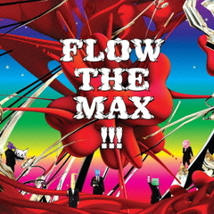 FLOW THE MAX !!!