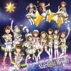 THE IDOLM@STER LIVE THE@TER FORWARD 03 Starlight Melody<セブンネット限定連動購入特典:スクエア缶バッチ3個セット>