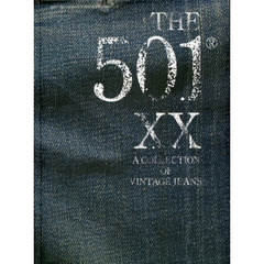 THE 501 XX A COLLECTION OF VINTAGE JEANS