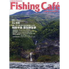 Fishing Cafe VOL.34(2010WINTER)