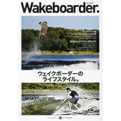 Wakeboarder. 02(2016AUTUMN)
