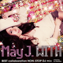WITH ~BEST collaboration NON-STOP DJ mix~ mixed by DJ WATARAI(DVD付)