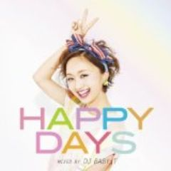 Happy Days mixed by DJ BABY-T