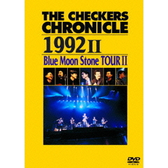 チェッカーズ/THE CHECKERS CHRONICLE 1992 II Blue Moon Stone TOUR II 【廉価版】