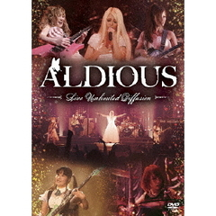 Aldious/Live Unlimited Diffusion