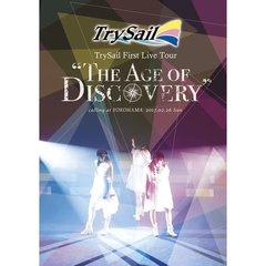 "TrySail/TrySail First Live Tour ""The Age of Discovery"" 通常版"