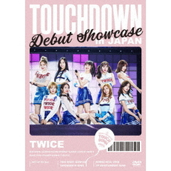 "TWICE/DEBUT SHOWCASE ""Touchdown in JAPAN"""