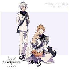Claw Knights「White Nostalgia」初回限定盤B