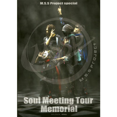 Soul Meeting Tour Memorial M.S.S Project special