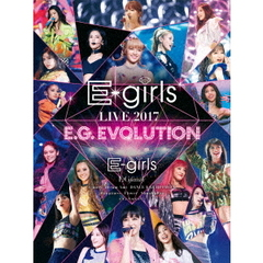 E-girls/E-girls LIVE 2017 ~E.G.EVOLUTION~【DVD3枚組】