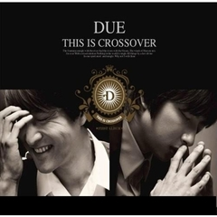 Due 1集 - This Is Crossover (輸入盤)