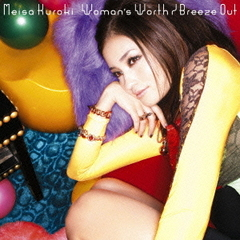 Woman's Worth/Breeze Out(初回生産限定盤)
