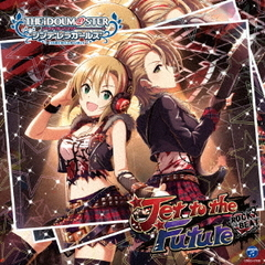 THE IDOLM@STER CINDERELLA GIRLS STARLIGHT MASTER 10  Jet to the Future