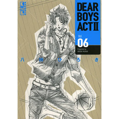 DEAR BOYS ACT2 Vol.06