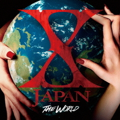 THE WORLD?X JAPAN 初の全世界ベスト? (通常盤)