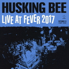 HUSKING BEE/Live Resonance (仮)