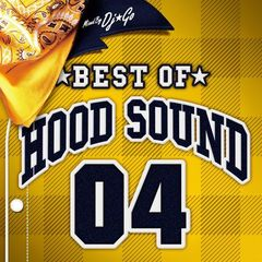 BEST OF HOOD SOUND 04