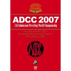 7th Submission Fighting World Championship ADCC 2007 2007.5.5-6 アメリカ・ニュージャージー