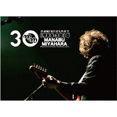 宮原学/The 30th Anniversary I,MANABU MIYAHARA LIVE 2016