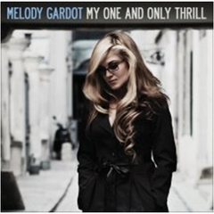 【輸入盤】MELODY GARDOT / MY ONE AND ONLY THRILL