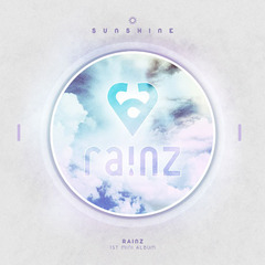 RAINZ/1ST MINI ALBUM : SUNSHINE(輸入盤)
