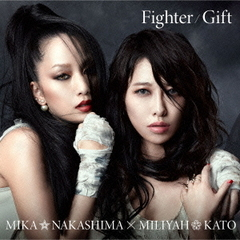 Fighter/Gift(初回生産限定盤)