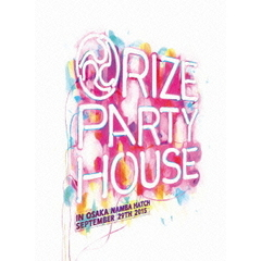 "RIZE/LIVE DVD ""PARTY HOUSE"" in OSAKA"