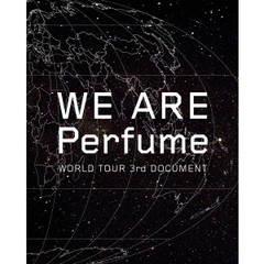 Perfume/WE ARE Perfume -WORLD TOUR 3rd DOCUMENT(初回限定盤) (Blu-ray Disc)