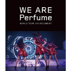 Perfume/WE ARE Perfume -WORLD TOUR 3rd DOCUMENT 通常盤(Blu-ray Disc)