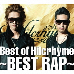 Best of Hilcrhyme ~BEST RAP~