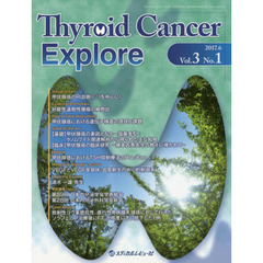 Thyroid Cancer Explore Vol.3No.1(2017.6)