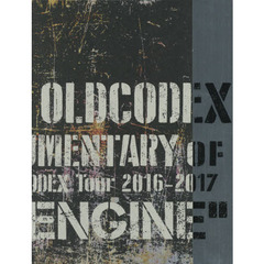"OLDCODEX DOCUMENTARY of OLDCODEX Tour 2016-2017 ""FIXED ENGINE"""