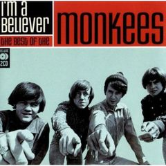 MONKEES/I'M A BELIEVER - THE BEST