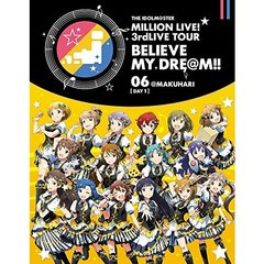 THE IDOLM@STER MILLION LIVE! 3rdLIVE TOUR BELIEVE MY DRE@M !! LIVE Blu-ray 06 @MAKUHARI 【DAY 1】(Blu-ray Disc)