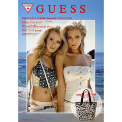 GUESS 2014 SPRING SUMMER COLLECTION