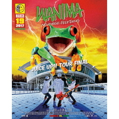 WANIMA/JUICE UP ! ! TOUR FINAL(Blu-ray Disc)