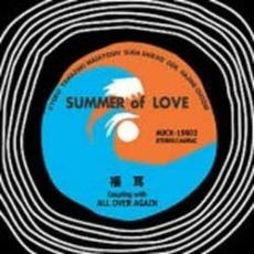 SUMMER of LOVE/ALL OVER AGAIN