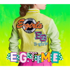 E-girls/E.G.TIME(DVD付)