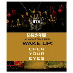 防弾少年団/防弾少年団 1st JAPAN TOUR 2015 「WAKE UP:OPEN YOUR EYES」(Blu?ray Disc)