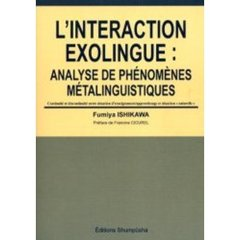 L'interaction exolingue Analyse de phenomenes metalinguistiques Continuite et discontinuite entre situation d'enseignement/appre