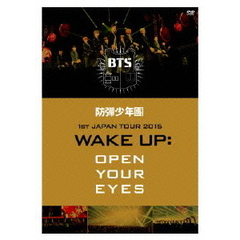 防弾少年団/防弾少年団 1st JAPAN TOUR 2015 「WAKE UP:OPEN YOUR EYES」