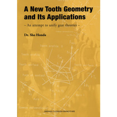 A New Tooth Geometry and Its Applications An attempt to unify gear theories