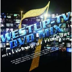 Westup-TV DVD-MIX 07 Mixxxed by DJ FILLMORE