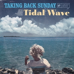 【輸入盤】Taking Back Sunday/Tidal Wave